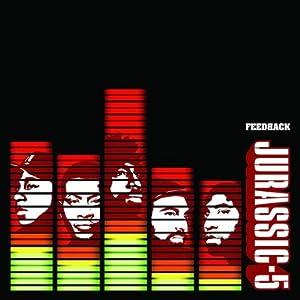 Jurassic 5 -  Feedback