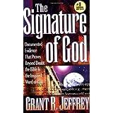 The Signature of God ~ Grant R. Jeffrey