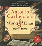 Antonio Carluccio's Music & Menus from Italy