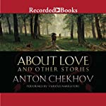 About Love and Other Stories | Anton Chekhov