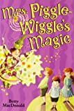Mrs. Piggle-Wiggle's Magic (0064401510) by Macdonald, Betty