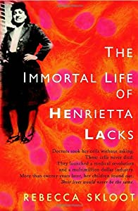 Cover of &quot;The Immortal Life of Henrietta ...