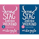 The Stag and Hen Weekend
