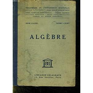 Algèbre par R.Cluzel et H.Court