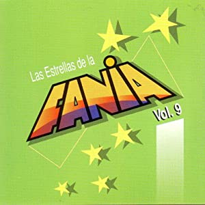 Various Artists - Las Estrellas de La Fania, Vol. 9 - Amazon.com Music