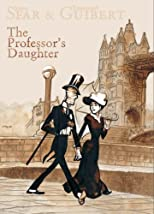 The Professor&#39;s Daughter