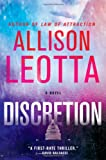 Discretion: A Novel