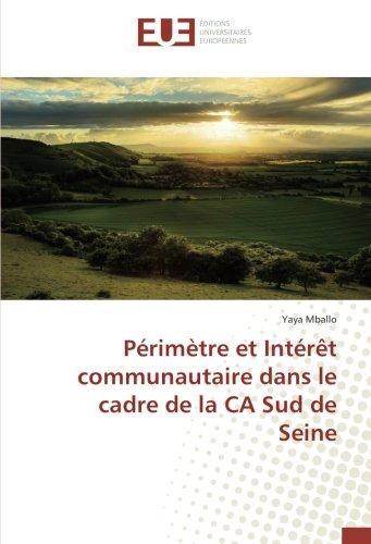 Périmètre et Intérêt communautaire dans le cadre de la CA Sud de Seine