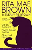 The Third Three Mrs. Murphy Mysteries in One Volume: Cat on the Scent; Pawing Through the Past; Claws and Effect (0517229668) by Brown, Rita Mae