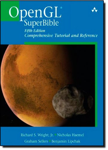 OpenGL SuperBible: Comprehensive Tutorial and Reference...