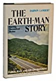img - for The earth-man story, starring Shenandoah Skyline (Shenandoah Natural History Association. Bulletin no. 6 [i.e. 5]) book / textbook / text book