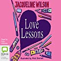Love Lessons Audiobook by Jacqueline Wilson Narrated by Finty Williams