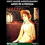 Anne of Avonlea (       UNABRIDGED) by Lucy Maud Montgomery Narrated by Shelly Frasier