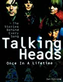img - for Talking Heads - Once in a Lifetime: The Stories Behind Every Song book / textbook / text book