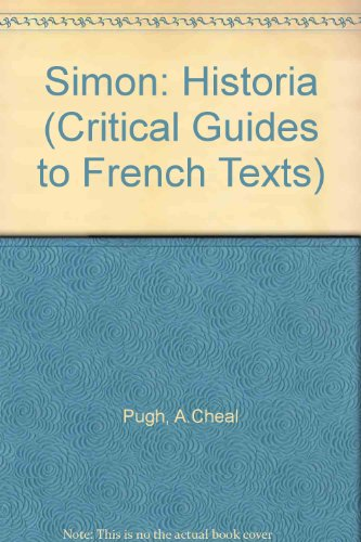 Simon: Histoire (Critical Guides to French Texts)