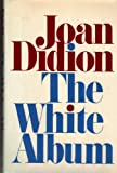 The White Album (0671226851) by Joan Didion