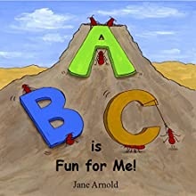 ABC is Fun for Me! Audiobook by Jane Arnold Narrated by Karen Edland
