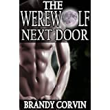 The Werewolf Next Door ~ Brandy Corvin