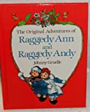 The Original Adventures of Raggedy Ann and Raggedy Andy (0517066319) by Johnny Gruelle