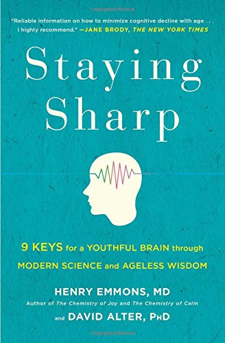 staying-sharp-9-keys-for-a-youthful-brain-through-modern-science-and-ageless-wisdom