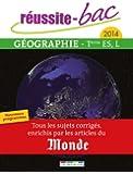 Réussite bac 2014 - Géographie, Terminale séries ES et L