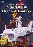 ~Pre 35th Anniversary~ Seiko Matsuda Concert Tour 2014 Dream & Fantasy(初回限定盤) [DVD]