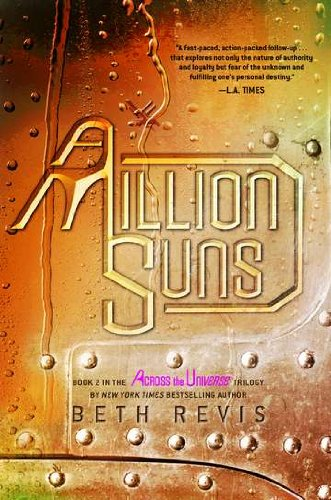 Cover of A Million Suns: An Across the Universe Novel