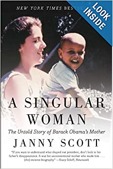 Untold Story of Barack Obama's Mother