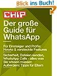 Der gro�e Guide f�r WhatsApp (CHIP Gu...