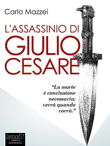 L'assassinio di Giulio Cesare PDF