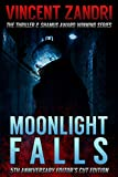 Book cover image for Moonlight Falls: New and Lengthened Editor's Cut Edition (The Dick Moonlight PI Series)