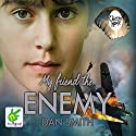 My Friend the Enemy Audiobook by Dan Smith Narrated by Leon Williams