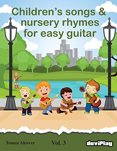 Children's songs & nursery rhymes for easy guitar. Vol 3.: Volume 3