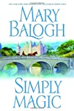 Simply Magic (0385338236) by Balogh, Mary