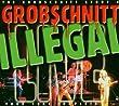 Grobschnitt Story 4-Illegal Live 1981