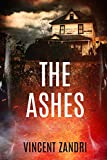 Book cover image for The Ashes (The Rebecca Underhill Trilogy Book 2)