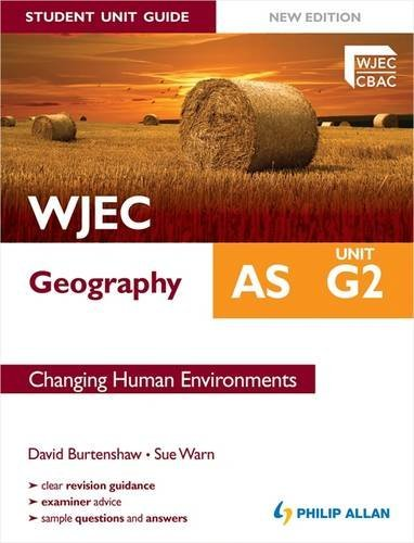 Wjec As Geography Student Guide: G2 Changing Human Environments