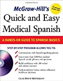 McGraw-Hill's Quick and Easy Medical Spanish w/Audio CD