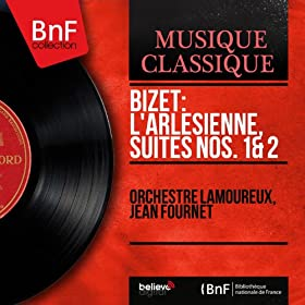 Bizet: L'arl�sienne, suites Nos. 1 & 2 (Mono Version)