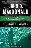 The Green Ripper: A Travis McGee Novel
