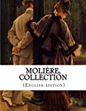 img - for Moli re, Collection (English edition) book / textbook / text book