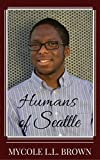 img - for Humans of Seattle book / textbook / text book
