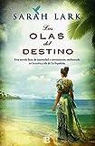 Bilogía Sarah Lark (Saga del Caribe): Las Olas Del Destino: 0002 (NB GRANDES NOVELAS)