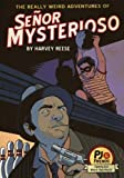 img - for The Really Weird Adventures of Se or Mysterioso (PJ and Friends) book / textbook / text book