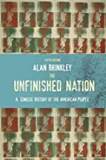The Unfinished Nation A Concise History of the American People Combined by Alan Brinkley