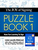 img - for Joy of Signing Puzzle Book 1 book / textbook / text book