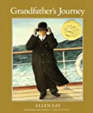Grandfather's Journey (0547076800) by Say, Allen