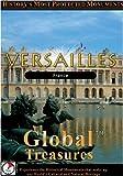 Global Treasures  VERSAILLES Chateau De Versailles Paris, France