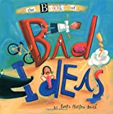 img - for The Book of Bad Ideas book / textbook / text book