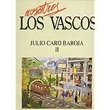 NOSOTROS LOS VASCOS. JULIO CARO BAROJA. Vol. II. Mascaradas y Alarde San Juan. Sobre la religión antigua y el...